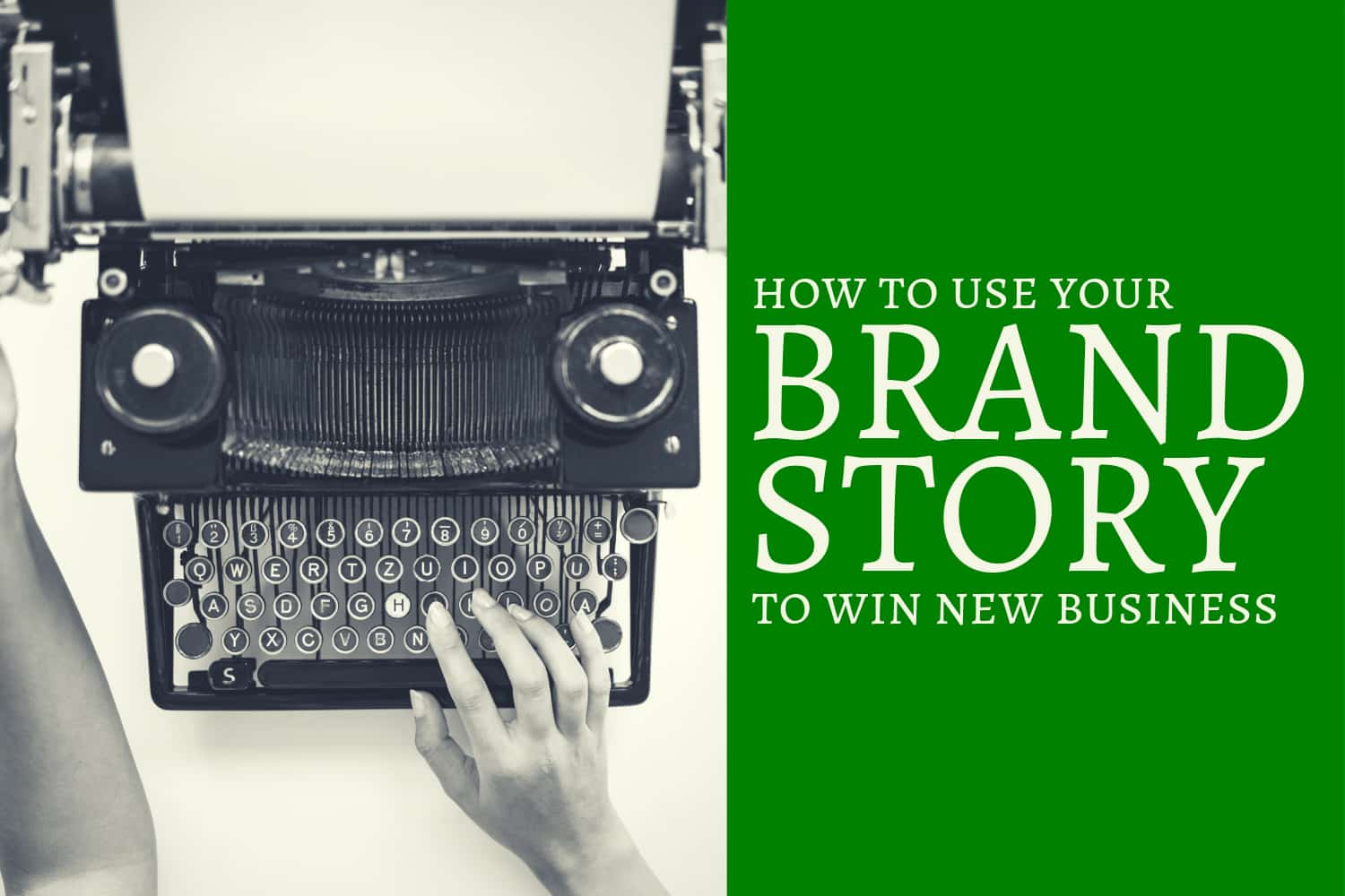 How to Use Your Brand Story to Win New Business