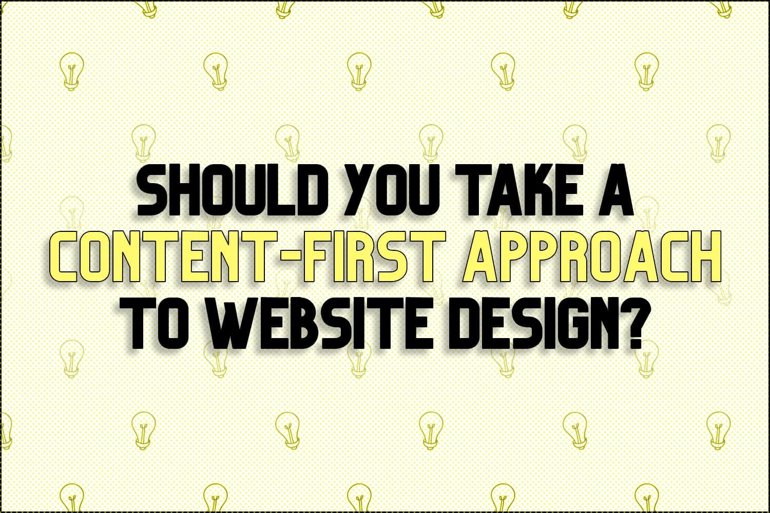 "A title card which says, ""Should You Take A Content First Approach To Web Design?"""