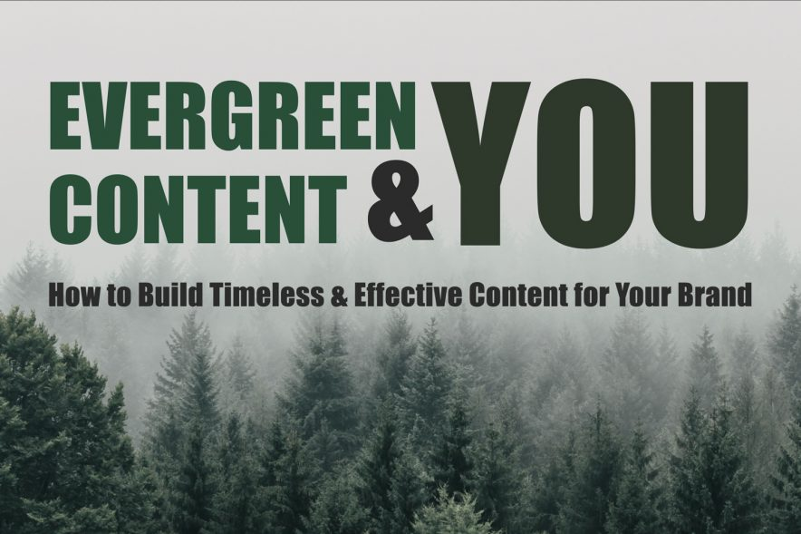 The Evergreen Content and You Title Card showing an evergreen forest.